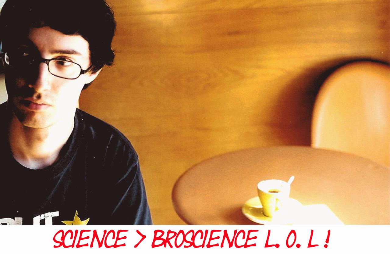 Broscience Vs Science